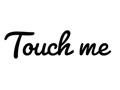 Touch Me DE
